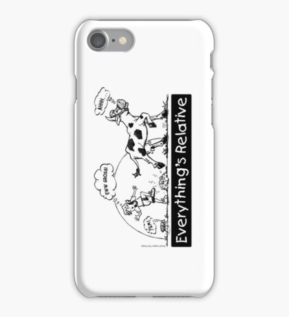 Everything is Relative iPhone Case/Skin