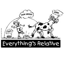 Everything is Relative Photographic Print