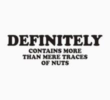 Nuts (Tee - Black Type) by Colleen Milburn