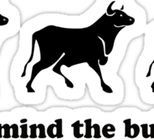 Never mind the bullocks (Tee - Black Type) Sticker