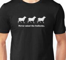 Never mind the bullocks (Tee - White Type) Unisex T-Shirt