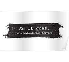 So It Goes Kurt Vonnegut Poster
