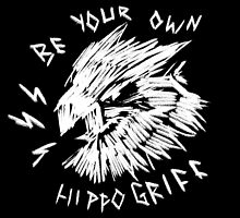 Be Your Own Hippogriff by ranranran