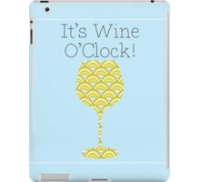 Wine O'Clock! Fun Humorous poster iPad Case/Skin