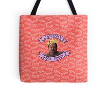 less people; more food Tote Bag