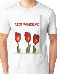 Tulips from Holland Unisex T-Shirt