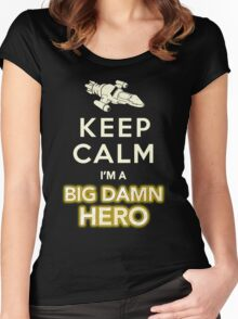 Keep Calm, I'm a Big Damn Hero Firefly Shirt Women's Fitted Scoop T-Shirt