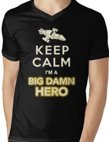 Keep Calm, I'm a Big Damn Hero Firefly Shirt Mens V-Neck T-Shirt
