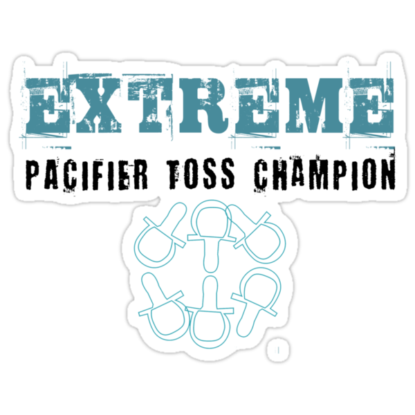 Extreme Pacifier Toss Champion by Zehda
