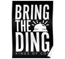 Bring The Ding (White Text) Poster