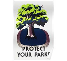 Protect Your Parks -- WPA Poster