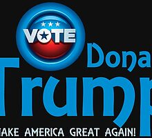 Vote Donald Trump 2016 by ESDesign