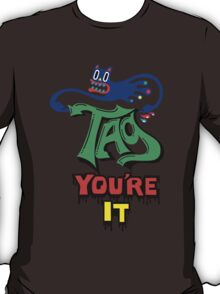 Tag you're it ll - on light colors T-Shirt