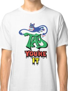 Tag you're it ll - on light colors Classic T-Shirt