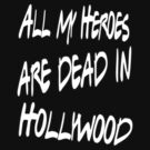 Dead in Hollywood by John Garcia