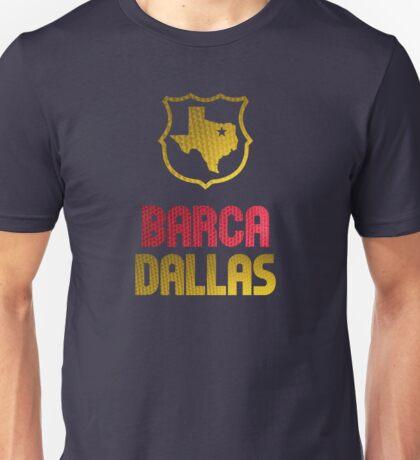 Barca Dallas Unisex T-Shirt