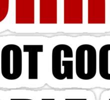 Not Good At People ing Sticker
