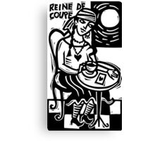 Reine de Coupe Canvas Print