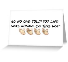 Friends - Clapping Theme Quote Greeting Card