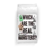 Which are the Real Monsters? Duvet Cover