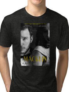 """""""Macklin"""" poster 2 Tri-blend T-Shirt"""