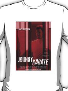 Johnny Karate poster T-Shirt
