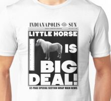 Little horse is big deal. (white) Unisex T-Shirt