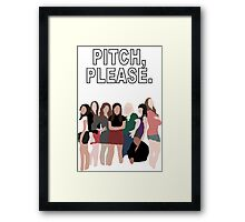 """Pitch, Please."" Pitch Perfect Framed Print"