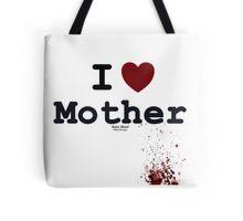 I <3 Mother - Bates Motel Tote Bag