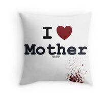 I <3 Mother - Bates Motel Throw Pillow