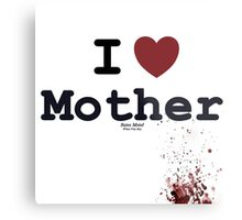 I <3 Mother - Bates Motel Metal Print