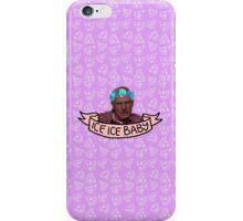 ice ice baby iPhone Case/Skin