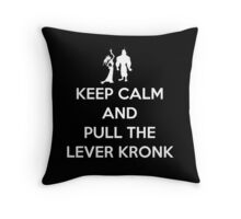 Keep Calm and Pull the Lever Kronk Throw Pillow