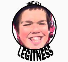 Legitness Unisex T-Shirt