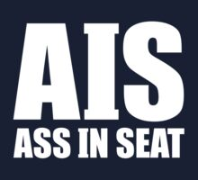 AIS Ass In Seat by movieshirtguy