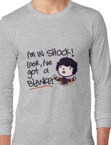 I'VE GOT A BLANKET! Long Sleeve T-Shirt