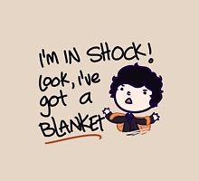 I'VE GOT A BLANKET! Unisex T-Shirt
