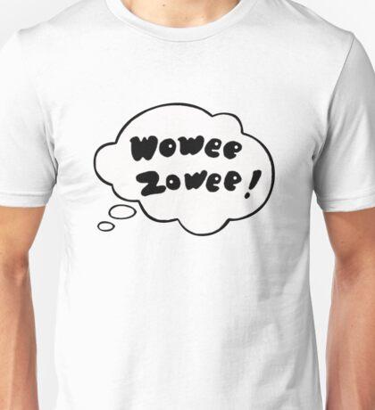 Wowee Zowee Sticker Unisex T-Shirt