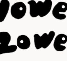 Wowee Zowee Sticker Sticker