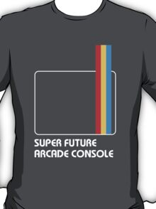 SUPER FUTURE ARCADE CONSOLE T-Shirt