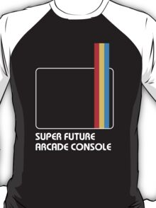 SUPER FUTURE ARCADE CONSOLE T-Shirt