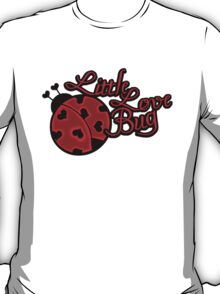 Little Love Bug T-Shirt
