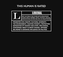 "This Human is Rated L for ""LIBERAL"" Unisex T-Shirt"