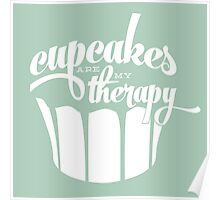 Cupcakes are my therapy - mint Poster