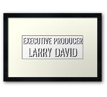 Executive Producer Larry David Framed Print