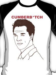 Cumberb*tch T-Shirt