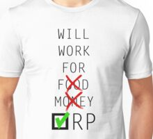 Will Work for Riot Points Unisex T-Shirt