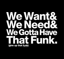 Need Funk & George Clinton P-Funk Helvetica Ampersand by juk3box