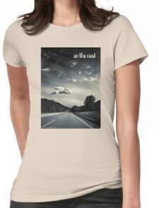 On the road Womens Fitted T-Shirt