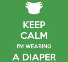 Keep calm, I'm wearing a diaper Kids Clothes